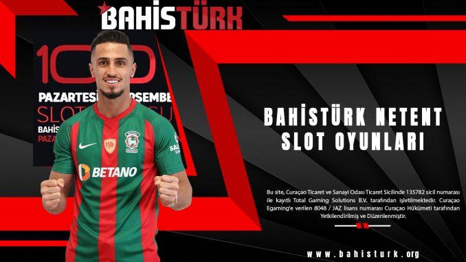 Bahistürk Netent Slot Oyunları